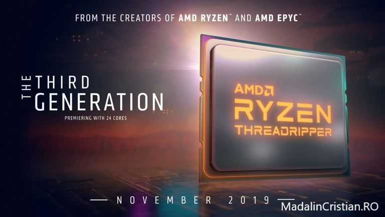 AMD a lansat Ryzen Threadripper 3970X și 3960X
